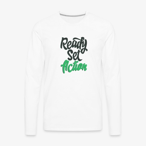 Ready.Set.Action! - Men's Premium Long Sleeve T-Shirt