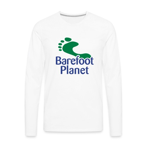 I Run Better, I Run Barefoot Women's T-Shirts - Men's Premium Long Sleeve T-Shirt