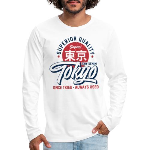 tokyo superior quality japan - Men's Premium Long Sleeve T-Shirt