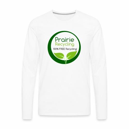 Prairie Recycling Official Logo - Men's Premium Long Sleeve T-Shirt