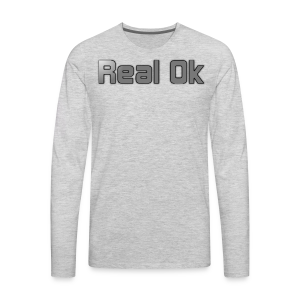 Real Ok version 2 - Men's Premium Long Sleeve T-Shirt