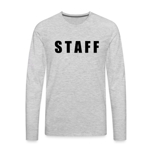 STAFF shirt - Men's Premium Long Sleeve T-Shirt