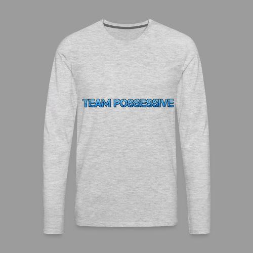 The Possessive Broadcast - Men's Premium Long Sleeve T-Shirt