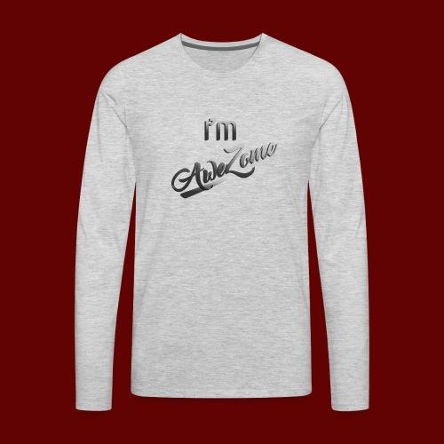 I'm AweZome - Men's Premium Long Sleeve T-Shirt