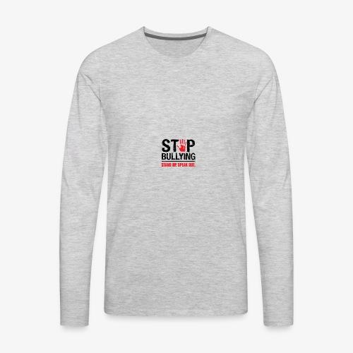 stop bullies..speak up - Men's Premium Long Sleeve T-Shirt