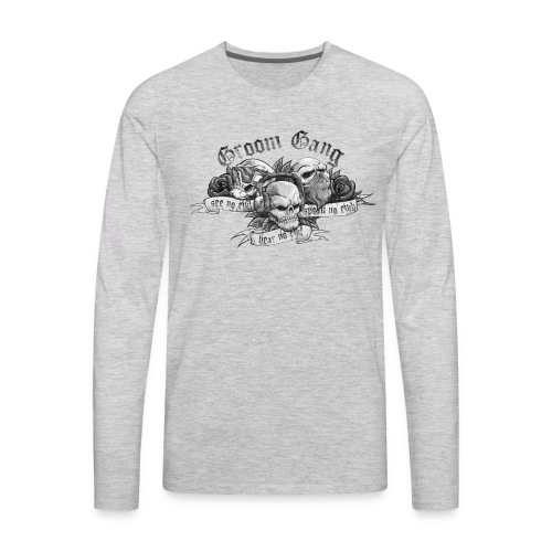 Groom Gang the Evils (BW) - Men's Premium Long Sleeve T-Shirt