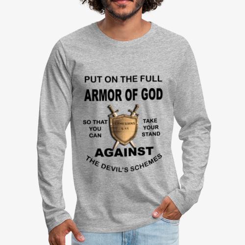 Put On The Full Armor Of God - Men's Premium Long Sleeve T-Shirt