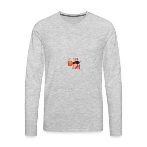 Basketball Booty - Men's Premium Long Sleeve T-Shirt