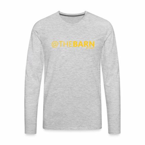 @ THE BARN - Men's Premium Long Sleeve T-Shirt
