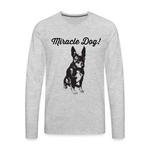 miracle dog - Men's Premium Long Sleeve T-Shirt