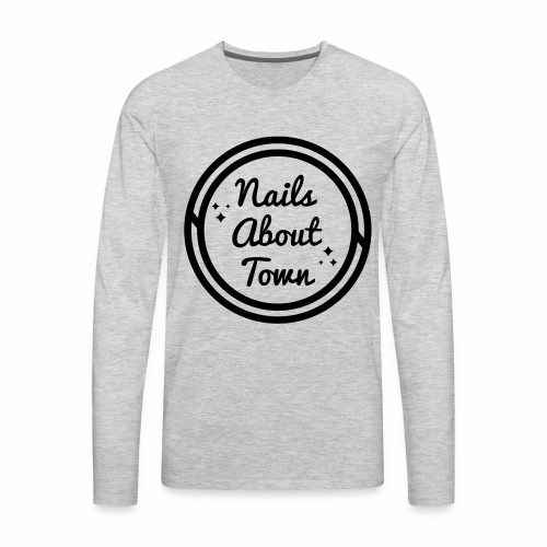 Nails About Town 1 - Men's Premium Long Sleeve T-Shirt