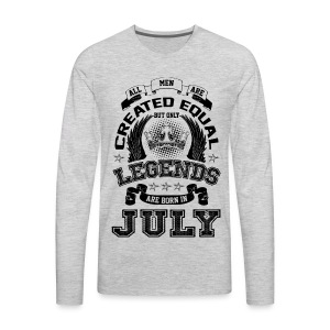 Legends are Born in July T Shirts - Men's Premium Long Sleeve T-Shirt