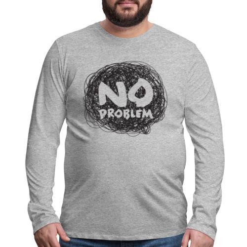No Problem-Doodle - Men's Premium Long Sleeve T-Shirt