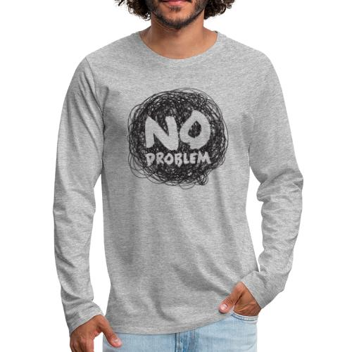No Problem-Doodle - Men's Premium Long Sleeve T-Shirt
