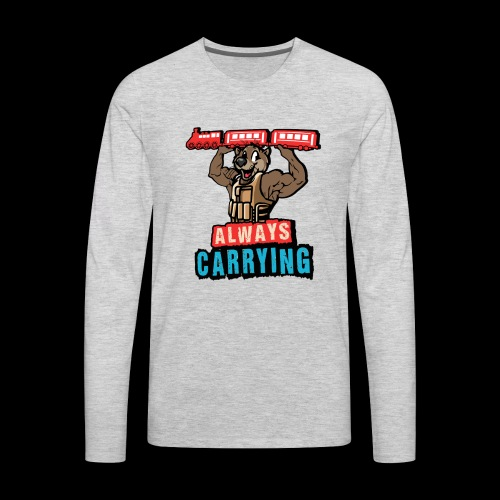 Always Carrying - Men's Premium Long Sleeve T-Shirt