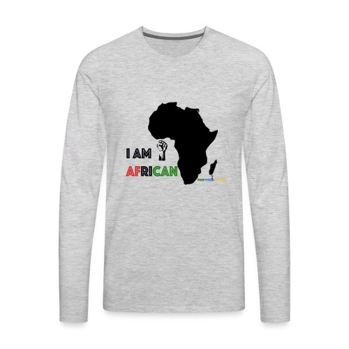 #RepYourNation: I AM AFRICAN (Original) - Men's Premium Long Sleeve T-Shirt