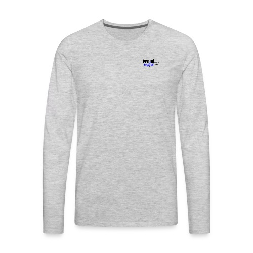 Proud to be an indie author in blue. - Men's Premium Long Sleeve T-Shirt