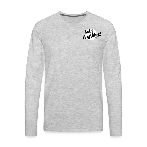 Let's Anything Classic Logo - Men's Premium Long Sleeve T-Shirt