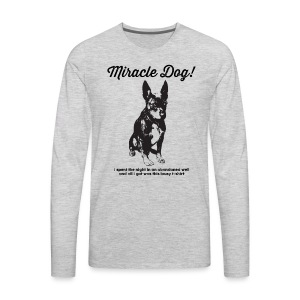 Miracle Dog! - Men's Premium Long Sleeve T-Shirt