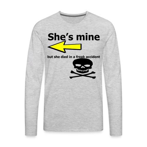 She's mine - Men's Premium Long Sleeve T-Shirt