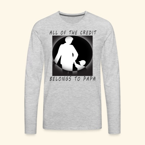 Best Design of father s day 2017 - Men's Premium Long Sleeve T-Shirt