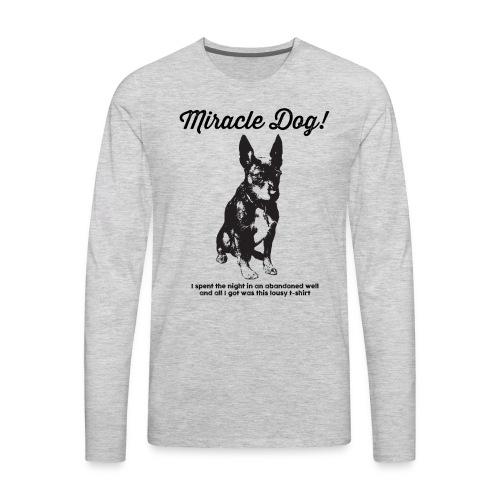 Miracle Dog! - Men's Premium Long Sleeve T-Shirt
