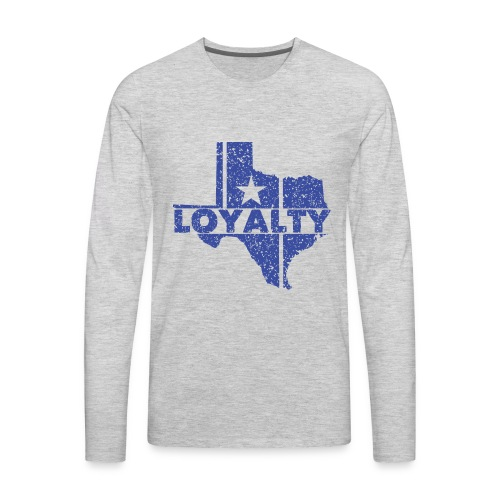 Loyalty - Men's Premium Long Sleeve T-Shirt