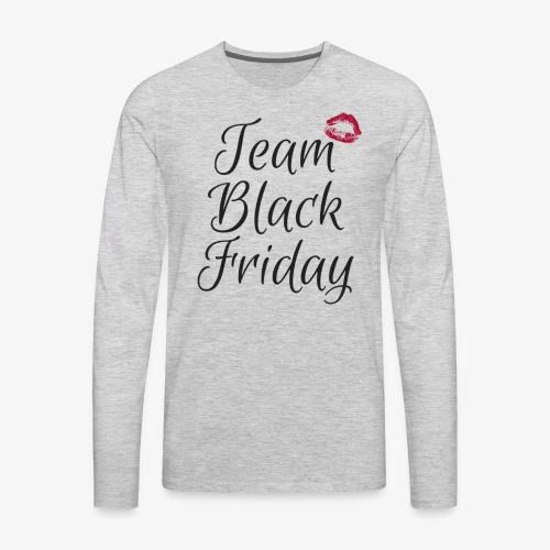 #TeamBlackFriday - Men's Premium Long Sleeve T-Shirt