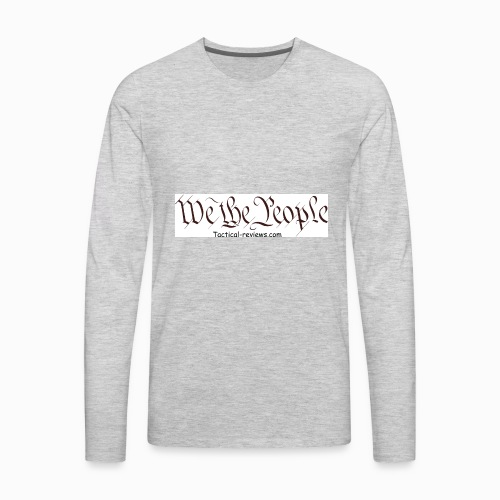 tactical reviews - Men's Premium Long Sleeve T-Shirt