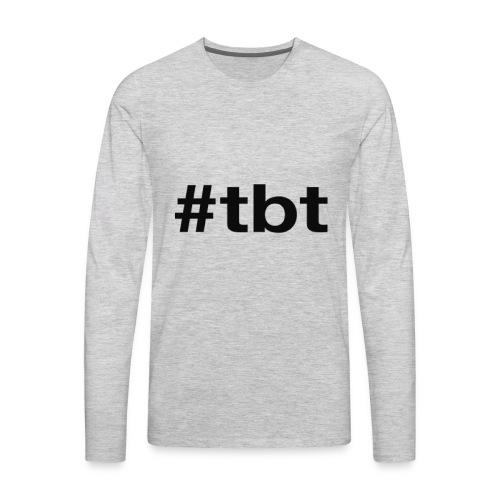 #TBT - Men's Premium Long Sleeve T-Shirt