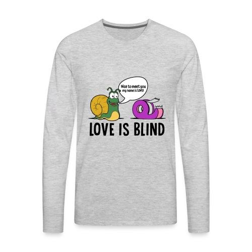 Love is blind design - Men's Premium Long Sleeve T-Shirt
