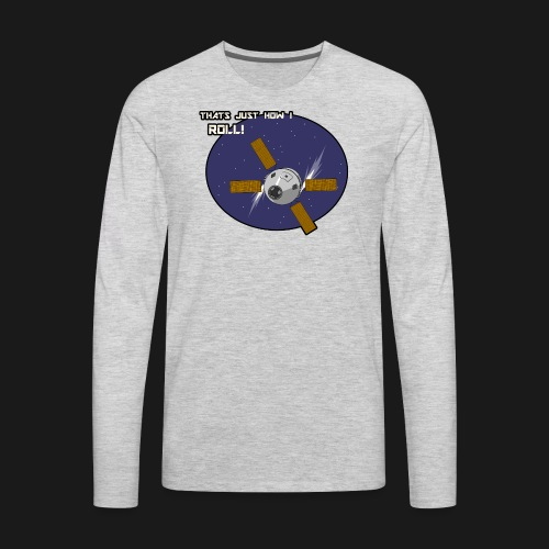 Thats Just How I Roll (In Space) - Men's Premium Long Sleeve T-Shirt