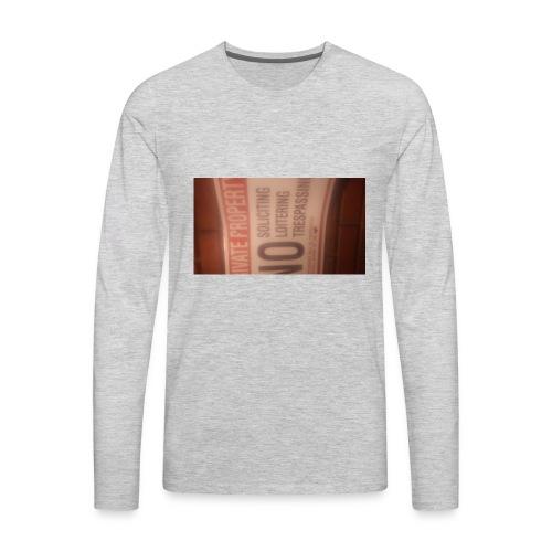 No trespassing - Men's Premium Long Sleeve T-Shirt