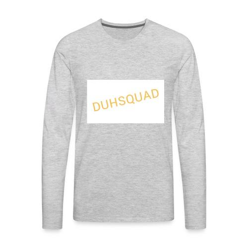Duhsquad Tee - Men's Premium Long Sleeve T-Shirt