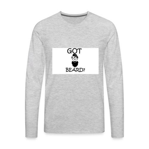 Got Beard? - Men's Premium Long Sleeve T-Shirt