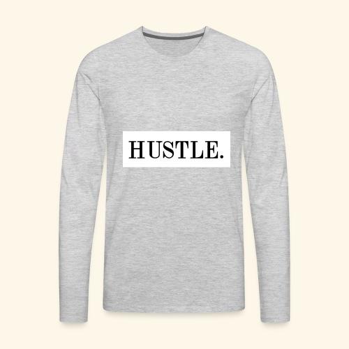 Hustle - Men's Premium Long Sleeve T-Shirt