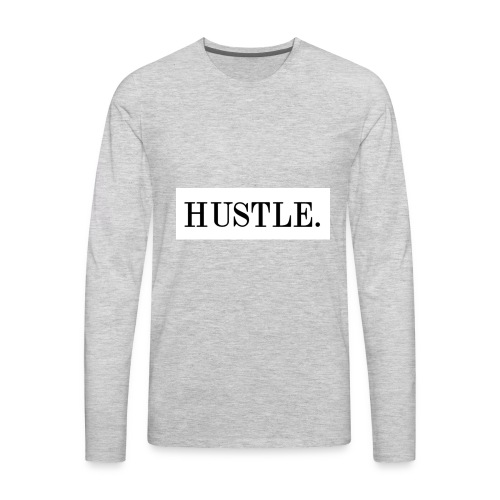 Hustle - Men's Premium Long Sleeve T-Shirt