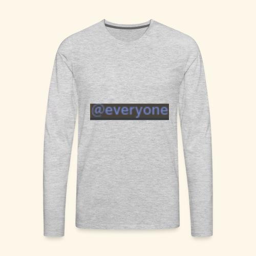 @everyone - Men's Premium Long Sleeve T-Shirt