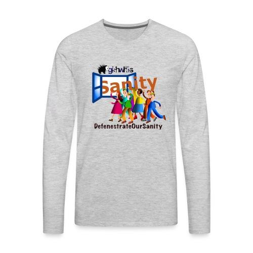 Defenestrate Our Sanity - Men's Premium Long Sleeve T-Shirt
