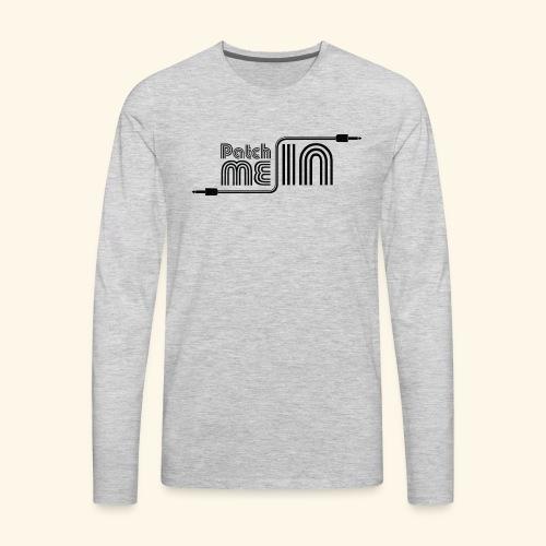 Patch Me In - Black Logo - Men's Premium Long Sleeve T-Shirt
