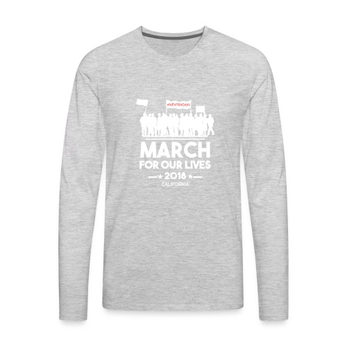 March For Our Lives 2018 T Shirts - Men's Premium Long Sleeve T-Shirt