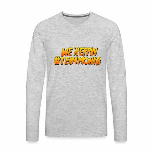 WE REP #TEAMMOHAB - Men's Premium Long Sleeve T-Shirt