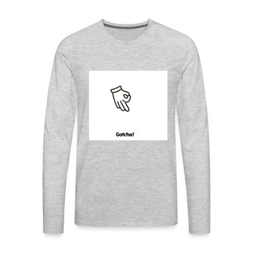 Gotcha! - Men's Premium Long Sleeve T-Shirt