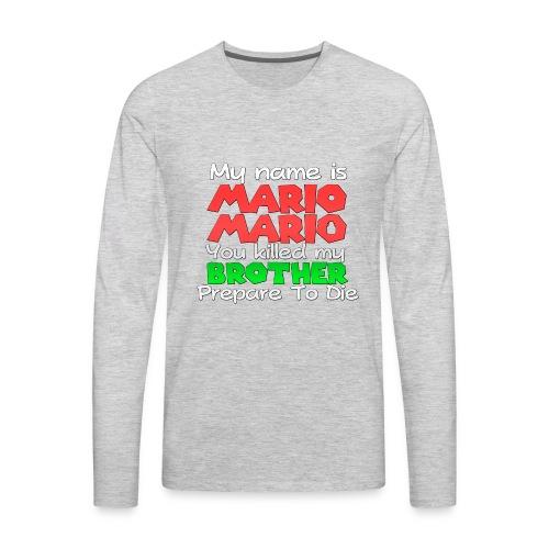 My name is Mario Mario - Men's Premium Long Sleeve T-Shirt