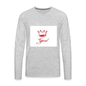 typical royalty - Men's Premium Long Sleeve T-Shirt