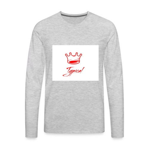typical royalty - Men's Premium Long Sleeve T-Shirt