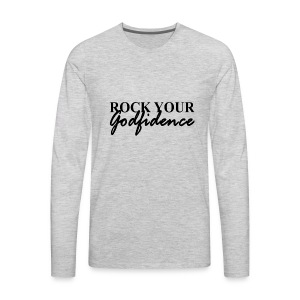 Rock Your Godfidence Tee - Men's Premium Long Sleeve T-Shirt