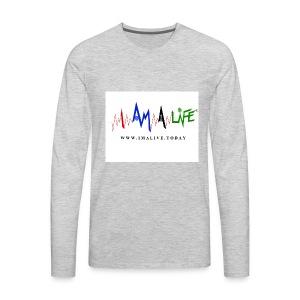 I'm ALive... I Am a Life - Men's Premium Long Sleeve T-Shirt