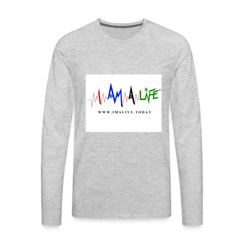 I'm ALive... I Am a Life - Men's Premium Long Sleeve T-Shirt