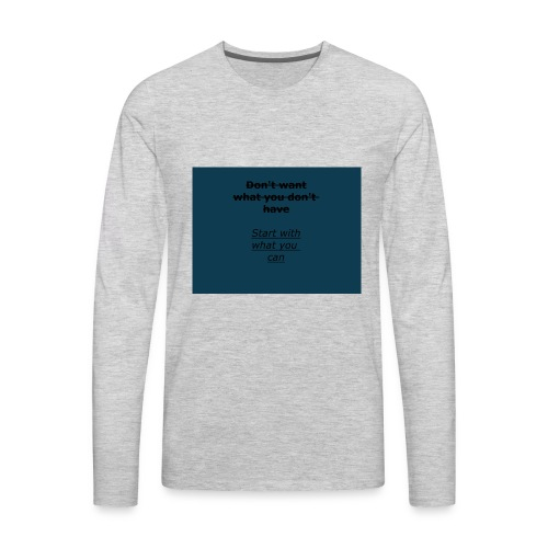 inspiring start (important message to deliver) - Men's Premium Long Sleeve T-Shirt